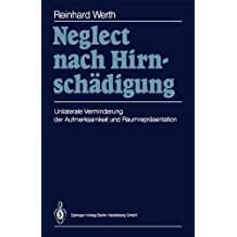 Neglect nach Hirnschädigung, ISBN 978-3-662-08930-9